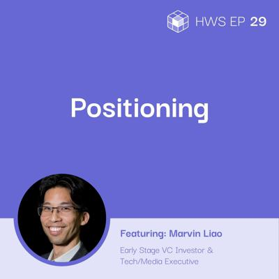 Cover art for Startup Strategic Positioning Strategies with Marvin Liao