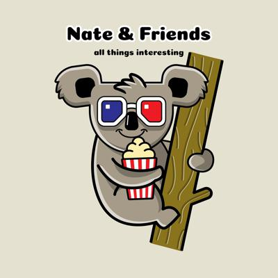 Nate & Friends