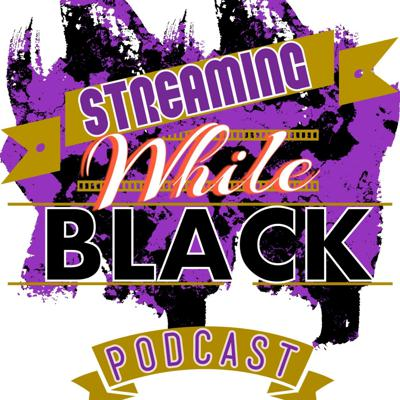 Streaming While Black