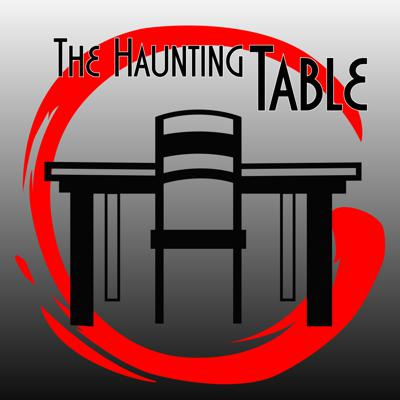 The Haunting Table