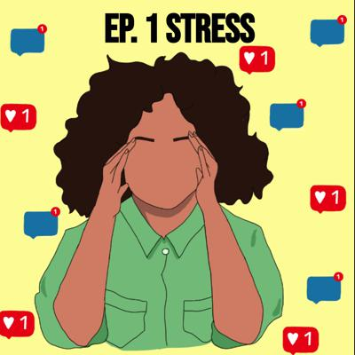 Cover art for Episode 1. Stress