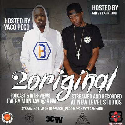 2 Original Podcast Hosted by Chevy Earnhard & Yaco - Peco