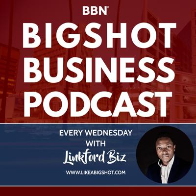 Cover art for Welcome to Bigshot Business Podcast