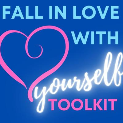 Fall in Love with Yourself Toolkit