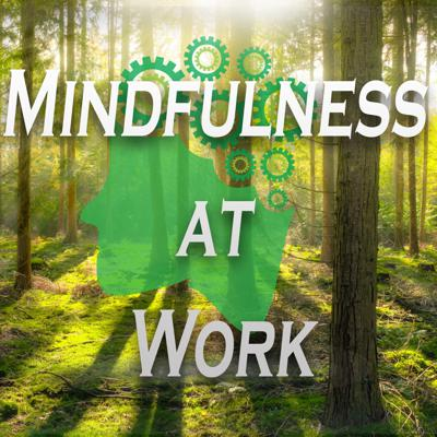 Cover art for 5-Minute Mindfulness At Work | Coping With Stress