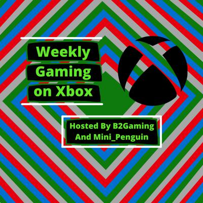 Weekly Gaming On Xbox