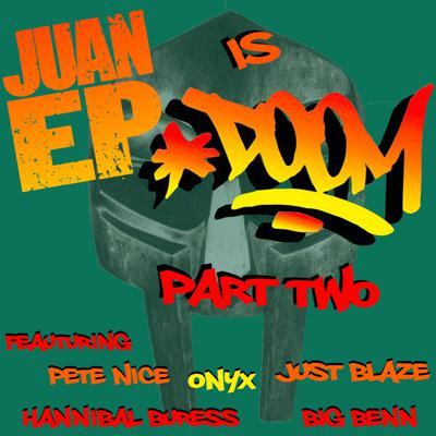 Cover art for Juan Ep is Doom Part 2