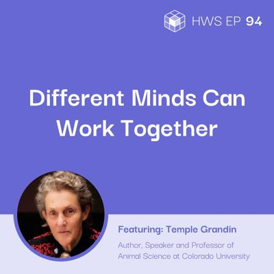 Cover art for How Can Managers Working with Employees That Have Autism Spectrum Disorder (ASD) Help Them Excel and Be Productive with Dr. Temple Grandin