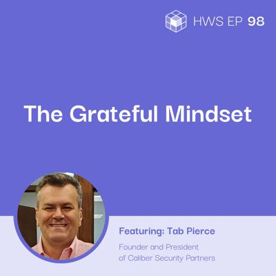 Cover art for How Do You Adopt a Mindset That Can Turn Every Problem Into an Opportunity with Tab Pierce
