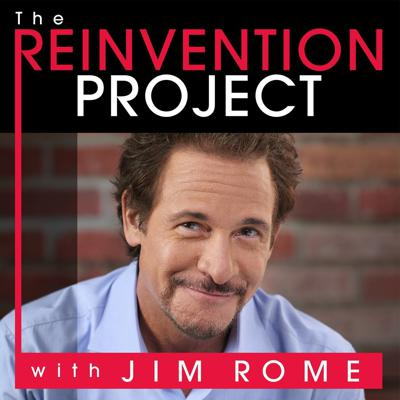 The Reinvention Project with Jim Rome