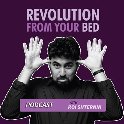 Revolution From your Bed