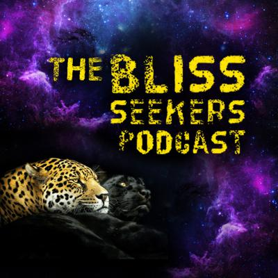 The Bliss Seekers Podcast