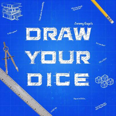Draw Your Dice Podcast