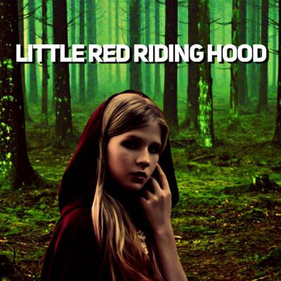 Cover art for Little Red Riding Hood & Little Red Cap by The Brothers Grimm & Charles Perrault