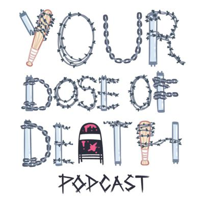 Cover art for Your Dose of Death: Episode 22-w/Special Guest Michael Woods