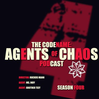 The Codename: Agents Of Chaos Podcast