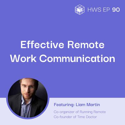 Cover art for How Do New Remote Teams Communicate Effectively with Liam McIvor Martin
