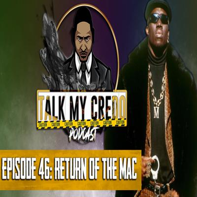 Cover art for Talk My Credo   Episode 46   Return of the Mac