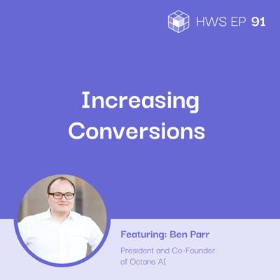 Cover art for How Do You Increase Conversion Amidst the New Cookies Policies of Google and Apple with Ben Parr