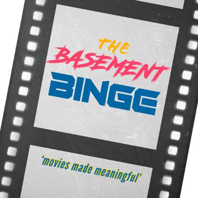 WELCOME! to The Basement Binge - 'movies made meaningful' A fun way to think about movies and how they can make us better individuals. And fun, lots and lots of fun!  Binging your favorite (and least favorite) series and franchises, while also making time for the independent entries. Also every month a new