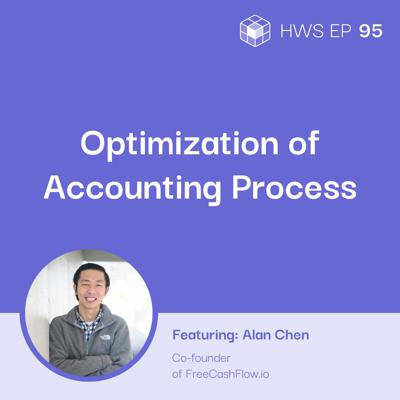 Cover art for How Do E-commerce Companies Optimize Their Accounting Process, at Different Stages of Their Business with Alan Chen