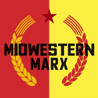 Midwestern Marx Podcast