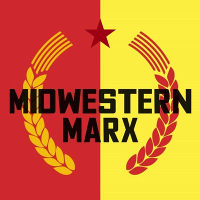Cover art for Midwestern Marx Podcast #1 American Socialism, Venezuela, and More!