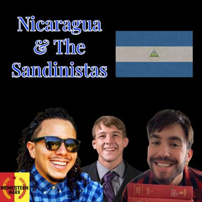 Cover art for Podcast #13 The Sandinistas and the Nicaraguan Revolution