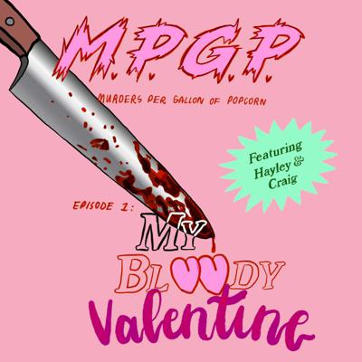 Cover art for Episode 1: My Bloody Valentine (1981)