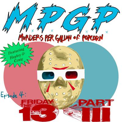 Cover art for Episode 4: Friday the 13th Part 3 (1982)