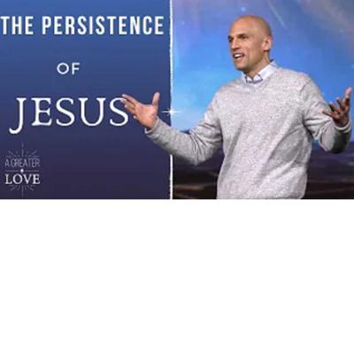 Cover art for A Greater Love - The Persistence of Jesus