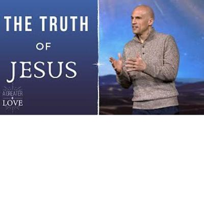 Cover art for A Greater Love - The Truth of Jesus
