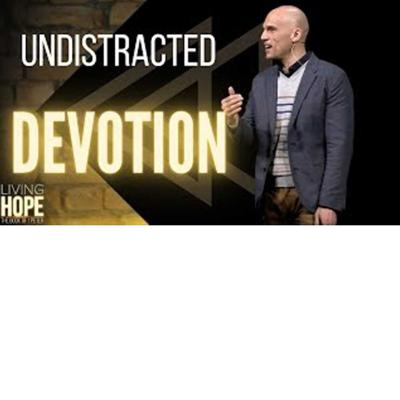 Cover art for Living Hope  - Undistracted Devotion