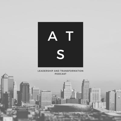 Leadership and Transformation Podcast