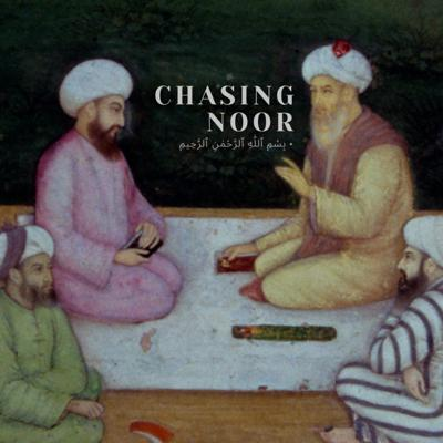 Chasing Noor Podcast