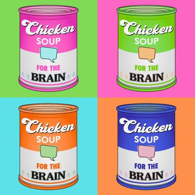 Chicken Soup for the Brain