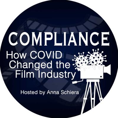 Compliance: How COVID Changed the Film Industry