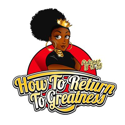 How To Return To Greatness