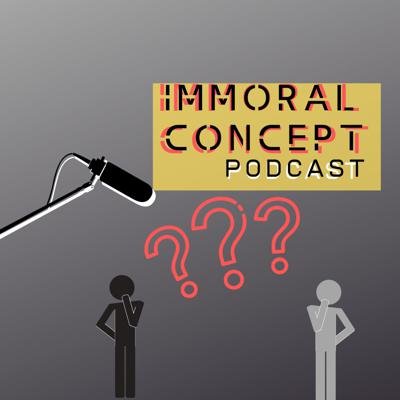 Immoral Concept
