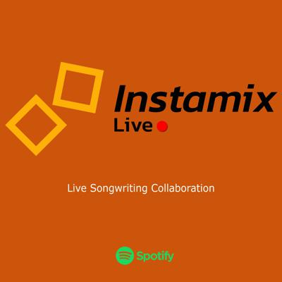 Instamix Live - A Live Songwriting Collaboration