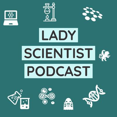 Lady Scientist Podcast