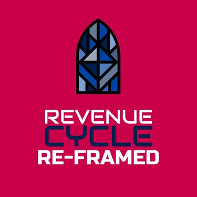Revenue Cycle Re-framed