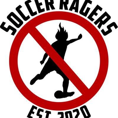 Soccer Ragers Podcast