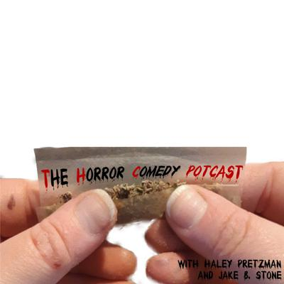 The Horror Comedy Potcast