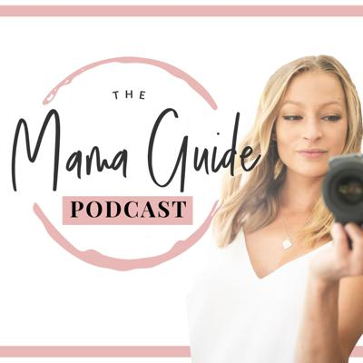 The Mama Guide Podcast