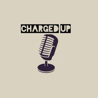 The Charged Up Show
