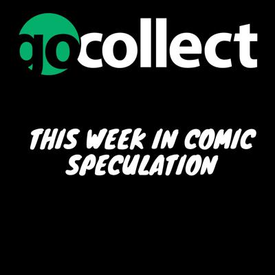 Join GoCollect and their host Regie Collects for This Week in Comic Speculation. Regie talks about the top comic speculation blogs for the week in each episode!