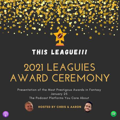 Cover art for Episode 17 - The 2021 Leaguies Award Ceremony