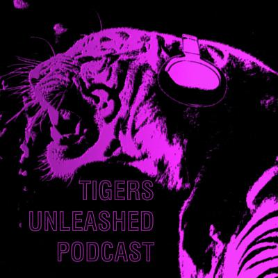 Tigers Unleashed