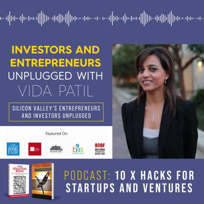 10X Success Hacks for Startups, Innovations and Ventures (consulting and training tips)